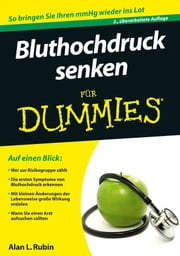 Bluthochdruck senken fur Dummies ebook by Alan L. Rubin