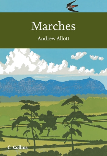 Marches (Collins New Naturalist Library, Book 118) ebook by Andrew Allott