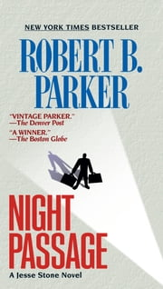 Night Passage ebook by Robert B. Parker