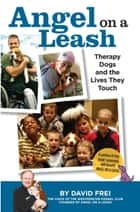 Angel on a Leash ebook by David Frei