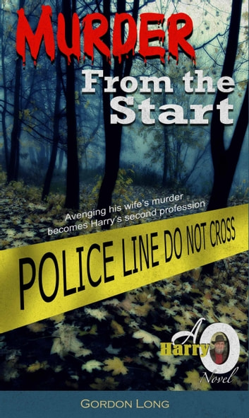 Murder From the Start ebook by Gordon Long