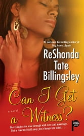 Can I Get a Witness? ebook by ReShonda Tate Billingsley