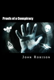 Proofs of a Conspiracy ebook by John Robinson