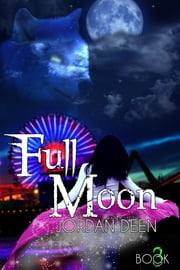 Full Moon ebook by Jordan Deen