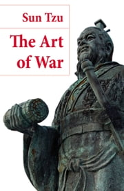 The Art of War (The Classic Lionel Giles Translation) ebook by Sun Tzu,Lionel Giles