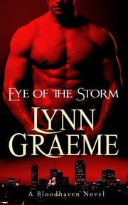 Eye of the Storm ebook by Lynn Graeme