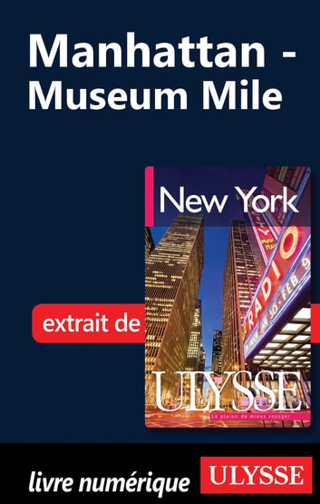 Manhattan - Museum Mile ebook by Collectif Ulysse,Collectif