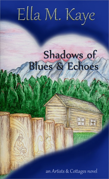Shadows of Blues & Echoes ebook by Ella M. Kaye