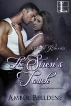 The Siren's Touch ebook by Amber Belldene