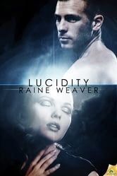 Lucidity ebook by Raine Weaver