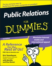 Public Relations For Dummies ebook by Eric Yaverbaum, Robert W. Bly, Ilise Benun,...
