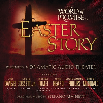 The Word of Promise Audio Bible - New King James Version, NKJV: The Easter Story audiobook by Thomas Nelson