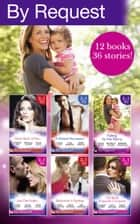 By Request Collection April-June 2016 (Mills & Boon e-Book Collections) 電子書籍 by Trish Morey, Helen Brooks, Anna Cleary,...