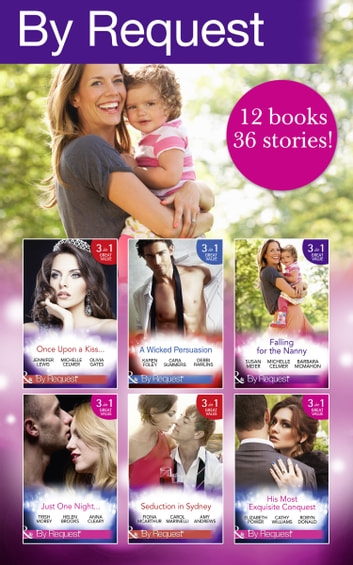 By Request Collection April-June 2016 (Mills & Boon e-Book Collections) ebook by Trish Morey,Helen Brooks,Anna Cleary,Karen Foley,Cara Summers,Debbi Rawlins,Fiona McArthur,Carol Marinelli,Amy Andrews,Susan Meier,Jacqueline Baird,Maya Blake,Michelle Celmer,Cara Colter,Robyn Donald,Olivia Gates,Joan Hohl,Soraya Lane,Jo Leigh,Jennifer Lewis,Yvonne Lindsay,Nikki Logan,Sandra Marton,Melissa McClone,Barbara McMahon,Elizabeth Power,Barbara Wallace,Lori Wilde,Cathy Williams,Rebecca Winters