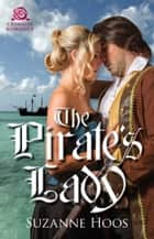 Ebook The Pirate's Lady di Suzanne Hoos