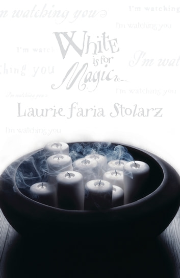 White is for Magic ebook by Laurie Faria Stolarz