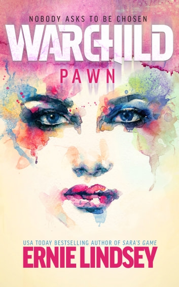 Warchild: Pawn ebook by Ernie Lindsey