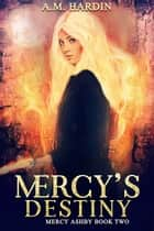Mercy's Destiny ebook by