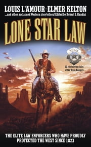 Lone Star Law ebook by Louis L'Amour,Elmer Kelton,James M. Reasoner,Ed Gorman,Robert J. Randisi