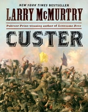 Custer ebook by Larry McMurtry
