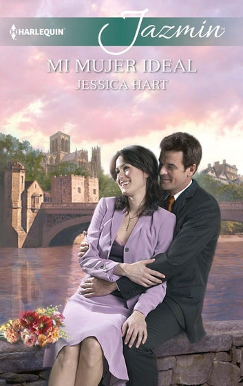 Mi mujer ideal ebook by Jessica Hart