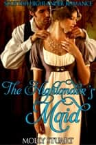 The Highlander's Maid ebook by Molly Stuart