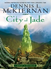 City of Jade - A Novel of Mithgar ebook by Dennis L. McKiernan