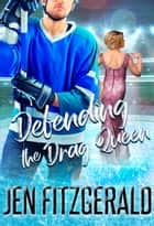 Defending the Drag Queen ebook by Jen FitzGerald
