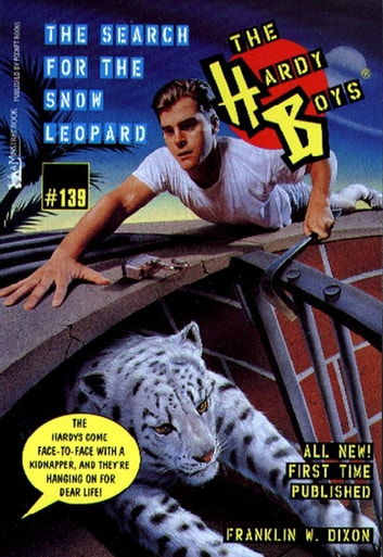 The Search for the Snow Leopard ebook by Franklin W. Dixon