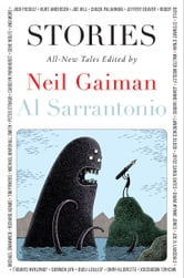 Stories - All-New Tales ebook by Neil Gaiman,Al Sarrantonio
