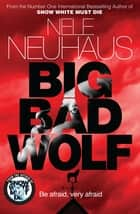 Big Bad Wolf eBook by Nele Neuhaus, Steven T. Murray