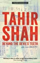 Beyond the Devil's Teeth - Journeys in Gondwanaland ebook by Tahir Shah