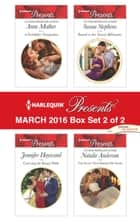 Harlequin Presents March 2016 - Box Set 2 of 2 - A Forbidden Temptation\Carrying the King's Pride\Bound to the Tuscan Billionaire\The Secret That Shocked De Santis ebook by Anne Mather, Jennifer Hayward, Susan Stephens,...