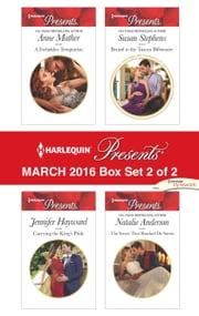 Harlequin Presents March 2016 - Box Set 2 of 2 - A Forbidden Temptation\Carrying the King's Pride\Bound to the Tuscan Billionaire\The Secret That Shocked De Santis ebook by Anne Mather,Jennifer Hayward,Susan Stephens,Natalie Anderson