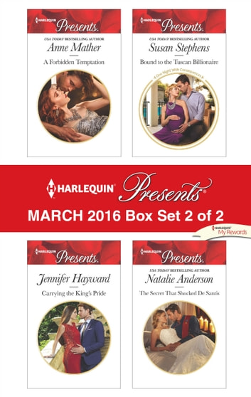 Harlequin Presents March 2016 - Box Set 2 of 2 - An Anthology ebook by Anne Mather,Jennifer Hayward,Susan Stephens,Natalie Anderson