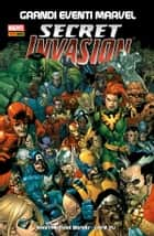 Secret Invasion (Grandi Eventi Marvel) ebook by Leinil Yu, Pier Paolo Ronchetti, Brian Michael Bendis