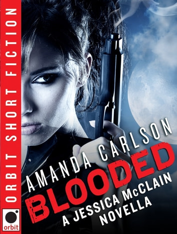 Blooded: A Jessica McClain novella ebook by Amanda Carlson