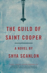 The Guild of Saint Cooper ebook by Shya Scanlon