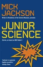 Junior Science ebook by Mick Jackson