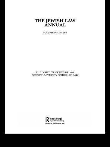 The Jewish Law Annual Volume 14 ebook by The Institute of Jewish Law, Boston University of Law