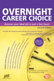 Overnight Career Choice ebook by Laurence Shatkin,Michael Farr