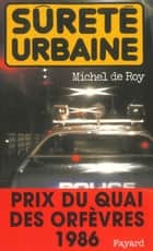 Sûreté urbaine ebook by Michel Roy de