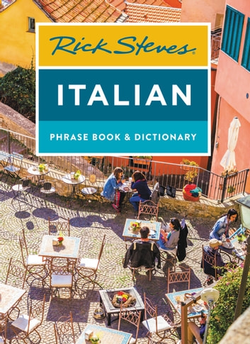 Rick Steves Italian Phrase Book & Dictionary ebook by Rick Steves