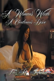 A Womans Worth a Gentlemans Desire ebook by Tray Re Inkubus