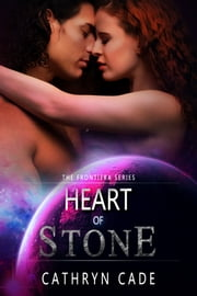 Heart of Stone ebook by Cathryn Cade