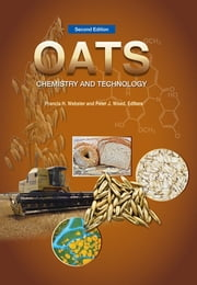 Oats - Chemistry and Technology ebook by Francis Webster
