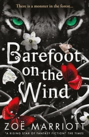Barefoot on the Wind ebook by Zoe Marriott