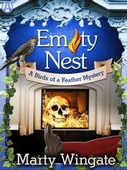 Empty Nest - A Birds of a Feather Mystery ebook by Marty Wingate
