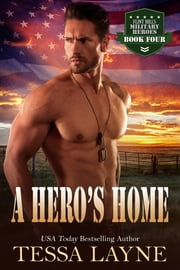 A Hero's Home - Resolution Ranch ebook by Tessa Layne