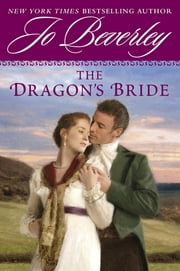The Dragon's Bride ebook by Jo Beverley